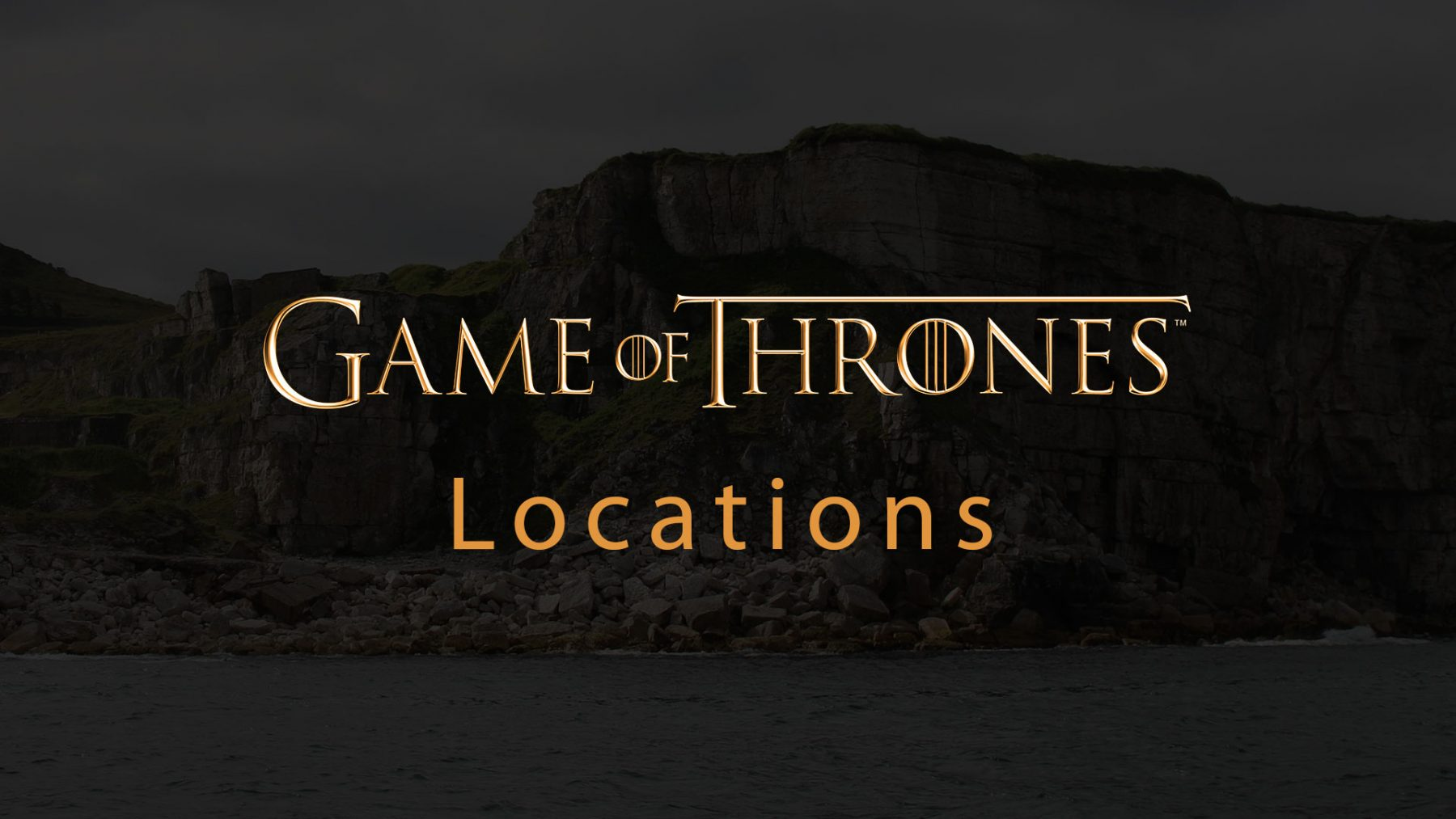 Game Of Thrones - Locations